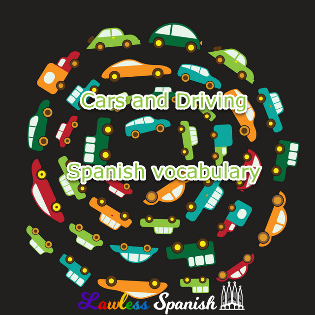 Cars and driving in Spanish