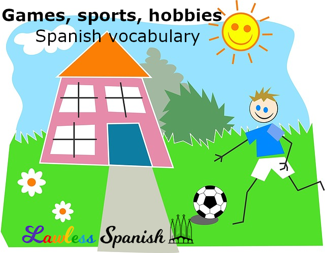 Games, sports, hobbies in Spanish