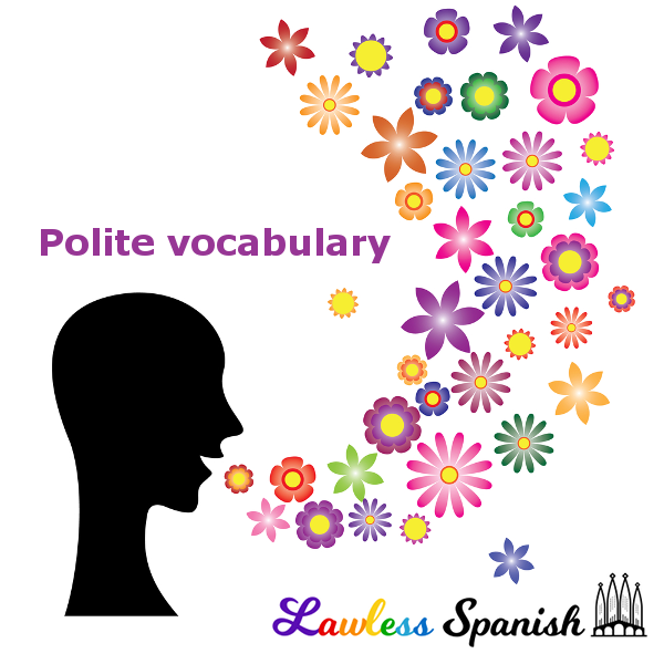Spanish Politeness Essential Spanish Lawless Spanish Vocabulary The words con permiso are also used if there are gente blocking your pathway and you need to pasar. spanish politeness essential spanish