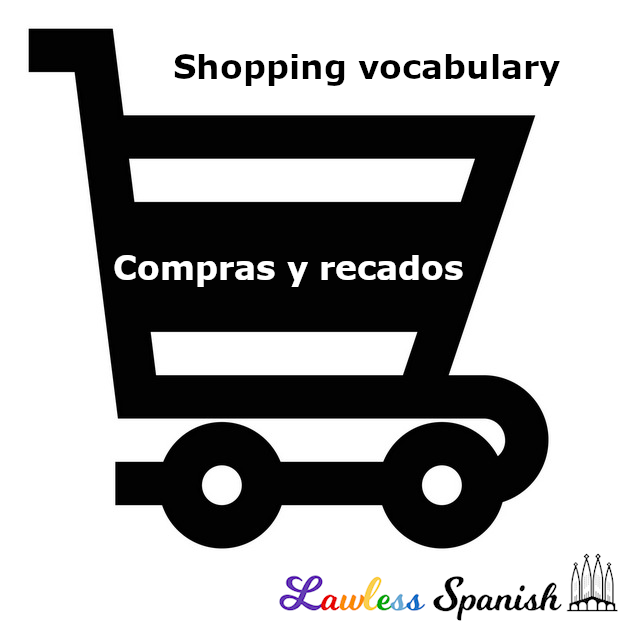 Spanish shopping vocab